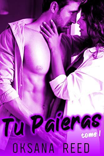 Tu Paieras – Tome 1: (Sexe à Plusieurs, Soumission, Erotisme HARD)