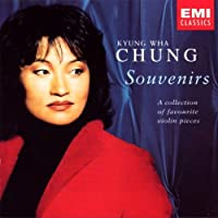 Kyung-Wha Chung - Souvenirs ~ A collection of favourite violin pieces by Kyung Wha Chung (2004-11-18)