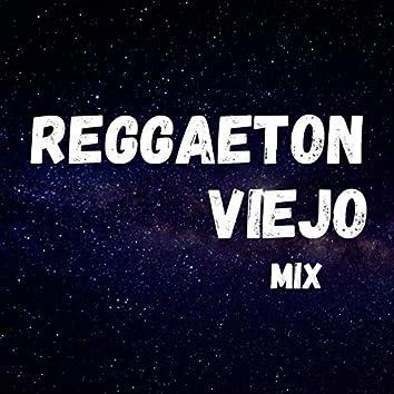Reggaeton Viejo Mix
