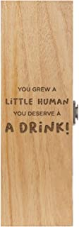 Dust and Things You Deserve a Drink Wooden Wine Box - Funny New Mum Mummy Pamper Gift Idea - Bottle Not Included