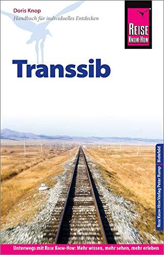 Reise Know-How Reiseführer Transsib: Reiseführer für individuelles Entdecken