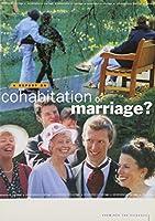 Cohabitation or Marriage?