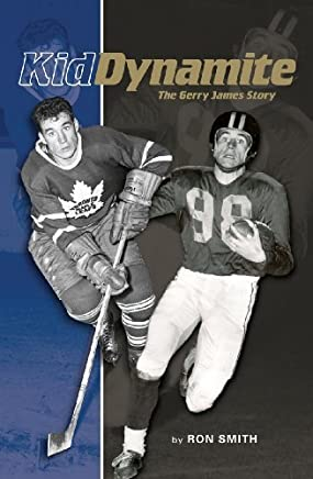 Kid Dynamite: The Gerry James Story by Ron Smith (2011-09-15)