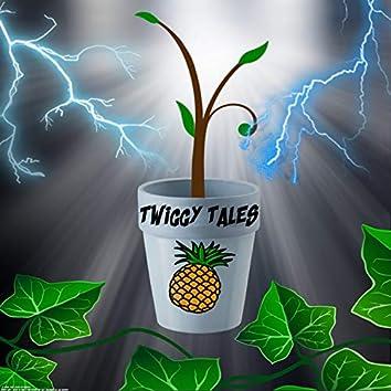 Twiggy Tales