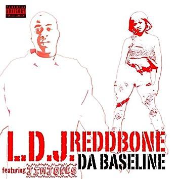 Da Baseline (feat. Reddbone & Jim Jones)