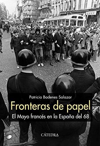Fronteras de papel: El Mayo francés en la España del 68 (Historia. Serie mayor) eBook: Badenes Salazar, Patricia: Amazon.es: Tienda Kindle