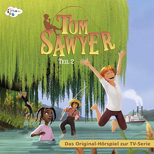 Tom Sawyer 2. Das Original Hörspiel zur TV-Serie Titelbild