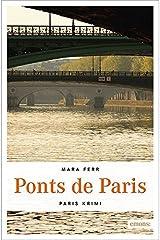 Ponts de Paris (Paris Krimi) Taschenbuch