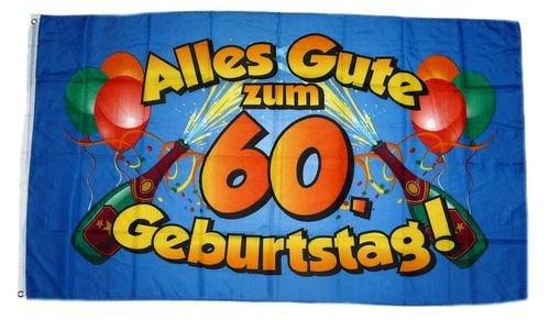 Fahne/Flagge Alles Gute zum 60. Geburtstag 90 x 150 cm