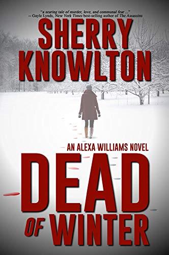 Dead of Winter: An Alexa Williams Novel (English Edition)