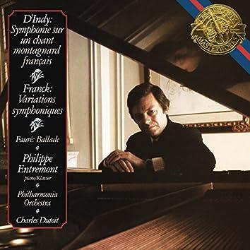 D'Indy: Symphonie sur un chant montagnard français - Franck: Variations symphoniques - Fauré: Ballade