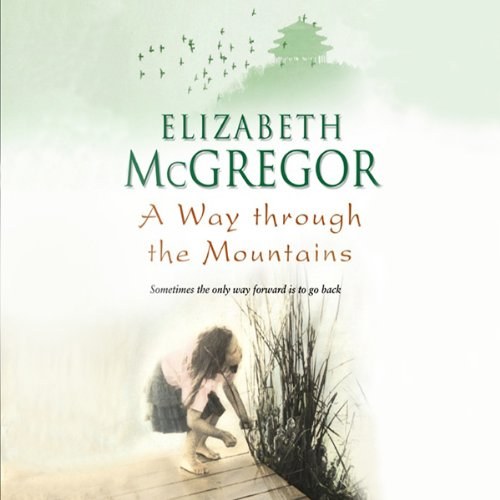 A Way Through the Mountains audiobook cover art