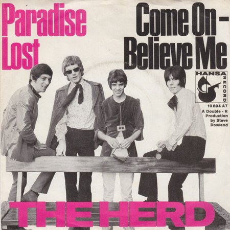 The Herd: Paradise Lost/Come On - Believe Me 1968 Hansa – 19894 AT [7
