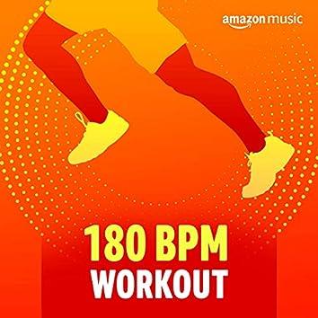 180 BPM Workout