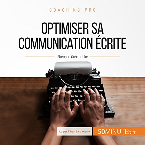 Optimiser sa communication écrite audiobook cover art