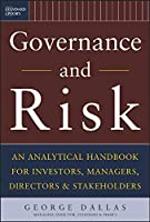 Governance and Risk: An Analytical Handbook for Investors, Managers, Directors, and Stakeholders (Standard & Poor's Press)