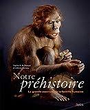 Notre préhistoire