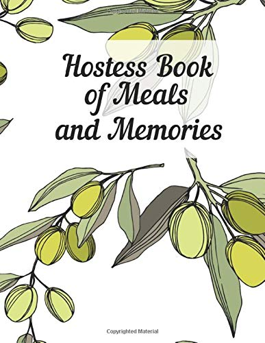 Hostess Book of Meals and Memories: Journal special dinners with friends...