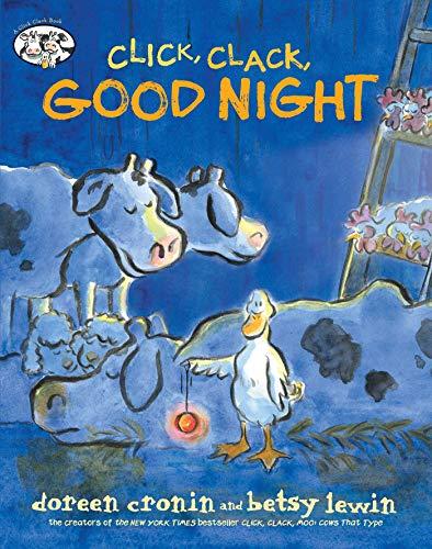 Click, Clack, Good Night (A Click Clack Book)