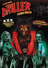 Driller: A Sexual Thriller Xxx