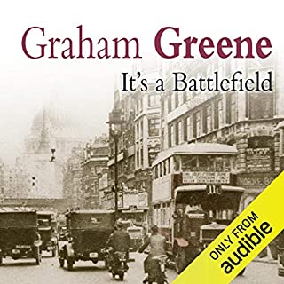 It's a Battlefield                   By:                                                                                                                                 Graham Greene                               Narrated by:                                                                                                                                 James Wilby                      Length: 6 hrs and 43 mins     14 ratings     Overall 3.8