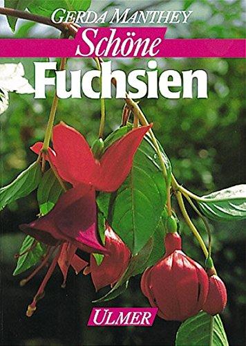 Fuchsien auf Balkon und Terrasse (Garten-Ratgeber)