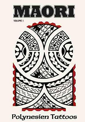 Maori Vol.1: Polynesien Tattoos