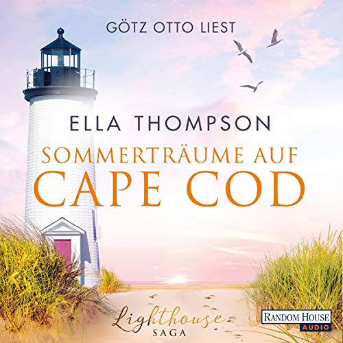 Sommerträume auf Cape Cod     Die Lighthouse-Saga 2              By:                                                                                                                                 Ella Thompson                               Narrated by:                                                                                                                                 Götz Otto                      Length: 9 hrs and 2 mins     Not rated yet     Overall 0.0