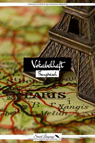 Vokabelheft Französisch: Version: Landkarte mit Eiffelturm | Für Französisch | Vokabelheft A5 | 50 Seiten, zweispaltig und liniert | Vokabeln lernen | Sprache lernen | Für Schule und Studium geeignet