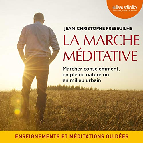 Couverture de La Marche méditative