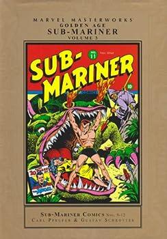 Marvel Masterworks: Golden Age Sub-Mariner, Vol. 3 - Book #128 of the Marvel Masterworks