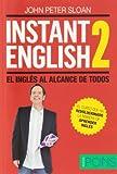 Instant English 2. El inglés al alcance de todos (Pons Instant)
