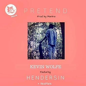 Pretend (feat. Hendersin & AlexxMarie)