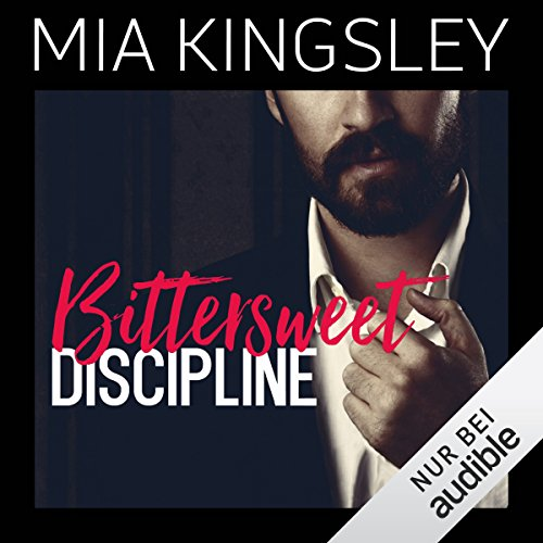 Bittersweet Discipline (Bittersweet Submission 1) audiobook cover art