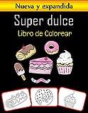 Super dulce Libro de colorear: Colorea y aprende con diversión. Imágenes de dulces y toffee, libro para colorear y aprendizaje con diversión para ... al menos 35 imágenes de dulces y toffee)
