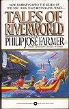 Tales of Riverworld (Questar Science Fiction)