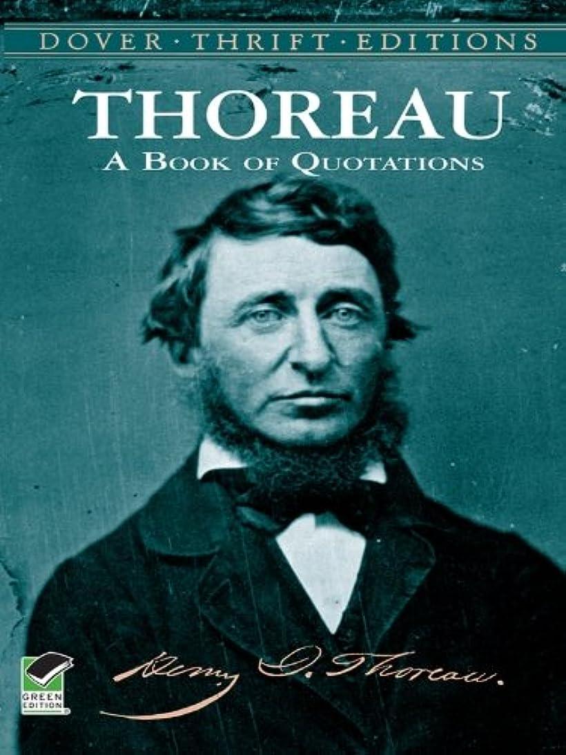 作り上げるアーチキャップThoreau's Book of Quotations (Dover Thrift Editions) (English Edition)