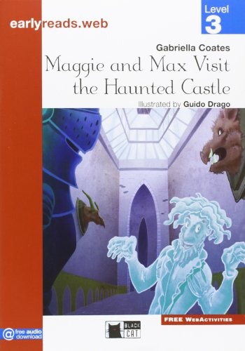 MAGGIE AND MAX VISIT THE HAUNTED CASTLE + AUDIO (Early reads)