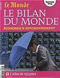 Le Monde, Hors-série - Le bilan du monde : Economie & environnement