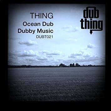 Ocean Dub / Dubby Music