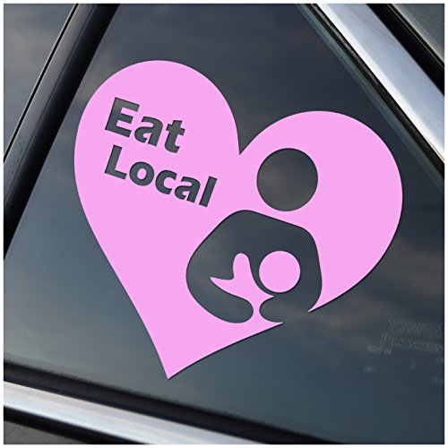 Eat Local Breastfeeding Pink Vinyl Car Window Decal Sticker