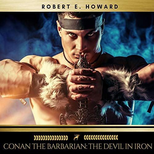 Conan the Barbarian - The Devil in Iron audiobook cover art