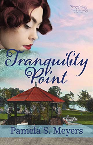 Tranquility Point (Newport of the West Book 3)