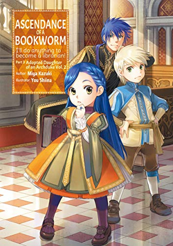 Ascendance of a Bookworm: Part 3 Volume 2 (English Edition)