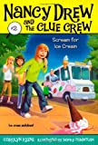 Scream for Ice Cream (2) (Nancy Drew and the Clue Crew)