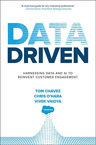 Chavez, T: Data Driven: Harnessing Data and AI to Reinvent C