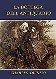 La bottega dell'antiquario Annotato (Italian Edition)
