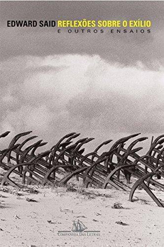 Reflexões sobre o exílio: E outros ensaios