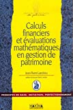 Calculs financiers et évaluations mathématiques en gestion de patrimoine