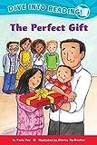 The Perfect Gift (Confetti Kids)